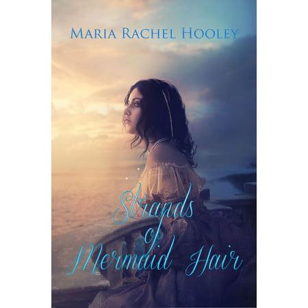 Strands of Mermaid Hair - eBook (Make A Hygrometer With Strands Of Hair)