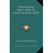 Tewkesbury Abbey and Its Associations (1875)