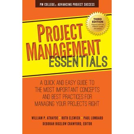Project Management Essentials : A Quick and Easy Guide to the Most Important Concepts and Best Practices for Managing Your Projects (Linux Patch Management Best Practices)