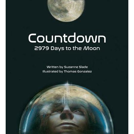 Countdown: 2979 Days to the Moon (Hardcover) - Days Until Halloween Countdown