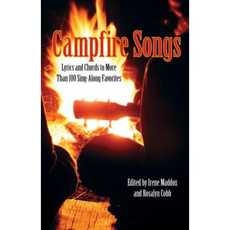Campfire Songs : Lyrics and Chords to More Than 100 Sing-Along Favorites (Halloween Songs Lyrics For Adults)