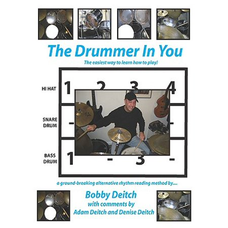 The Drummer in You : The Easiest Way to Learn How to