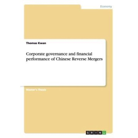 Corporate Governance And Financial Performance Of Chinese Reverse Mergers