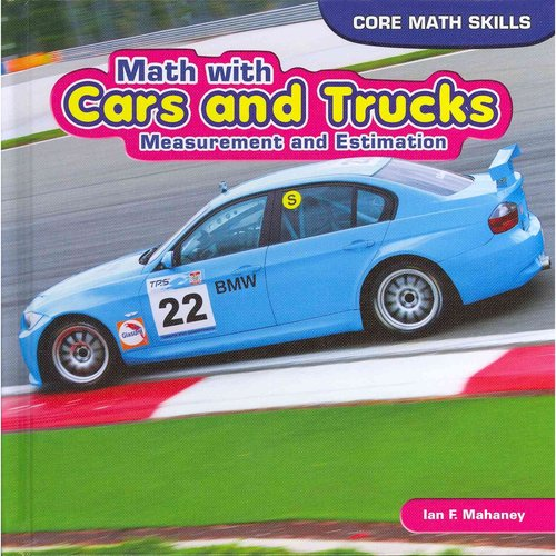 Math with Cars and Trucks: Measurement and Estimation