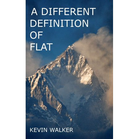 A Different Definition of Flat - eBook