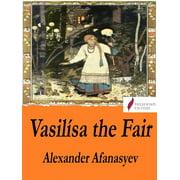 Vasilsa the Fair - eBook
