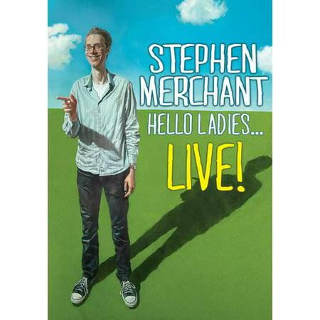 Stephen Merchant: Hello Ladies....Live! (Stephen Merchant Halloween)