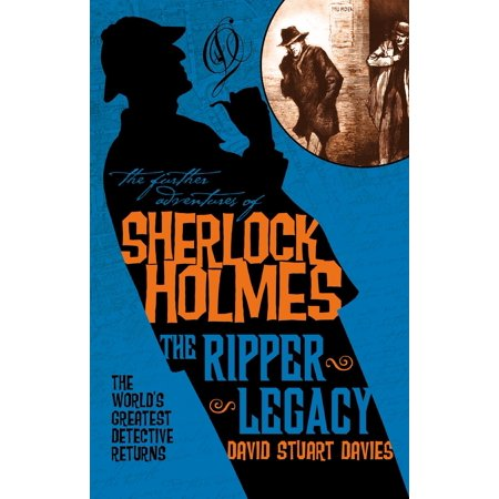 The Further Adventures of Sherlock Holmes: The Ripper Legacy -