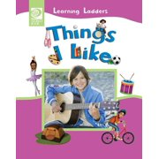 Learning Ladders 2/Soft Cover: Things I Like (Paperback)