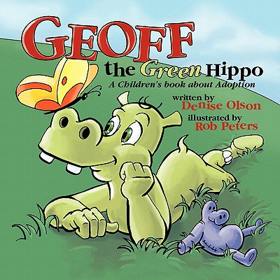 Geoff the Green Hippo : A Children's Book about Adoption - Hippie From The 60s