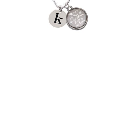 Silvertone Disc 1/2'' Initial - k - You are my Sun, My Moon, and All of My Stars Engraved - Sun And Moon Friendship Necklace