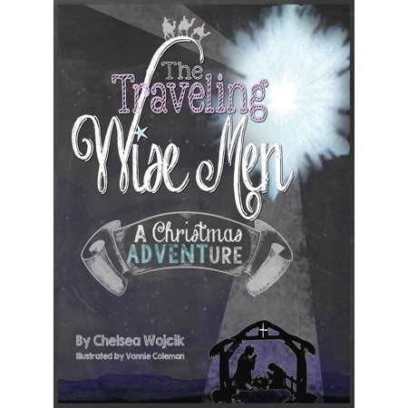 The Traveling Wise Men (Hardcover) ()