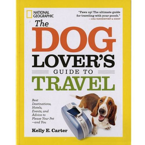 Random House Books The Dog Lover's Guide To Travel