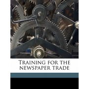 Training for the Newspaper Trade