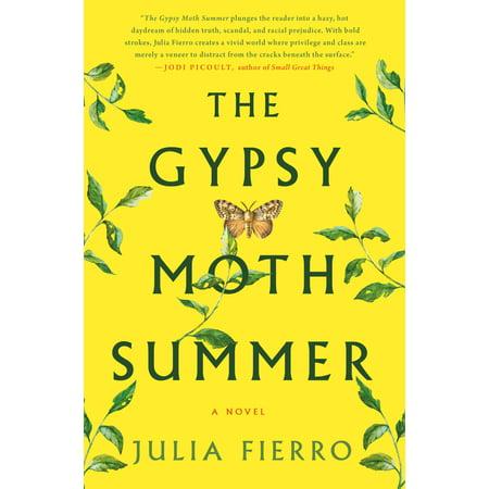 The Gypsy Moth Summer : A Novel