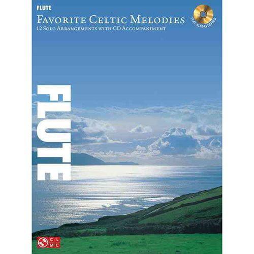 Favorite Celtic Melodies - Flute: 12 Solo Arrangements With Cd Accompaniment