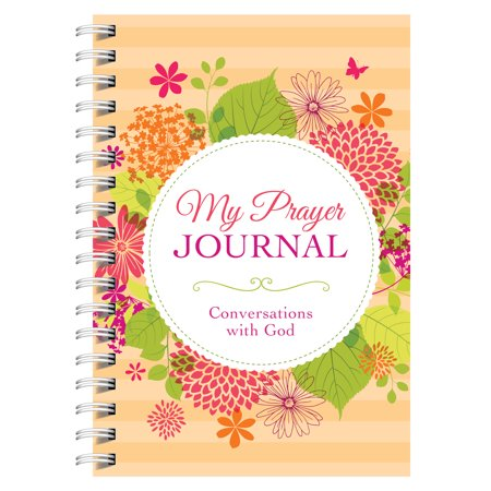 My Prayer Journal: Conversations with God (Angel Of God My Guardian Dear Prayer Plaque)