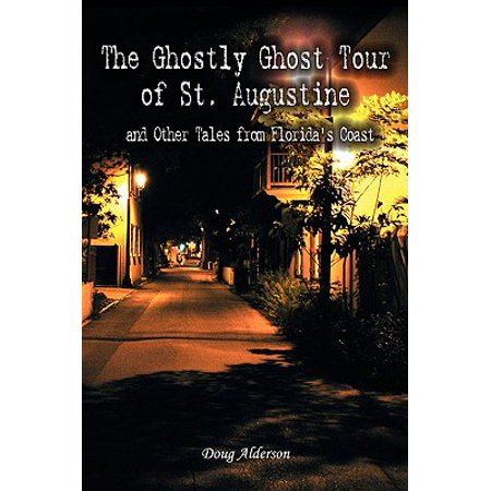 The Ghostly Ghost Tour of St. Augustine