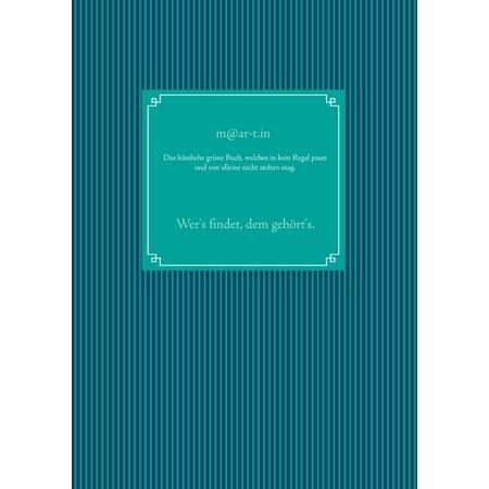 Das hässliche grüne Buch, welches in kein Regal passt und von alleine nicht stehen mag. - eBook (Skins Passt)