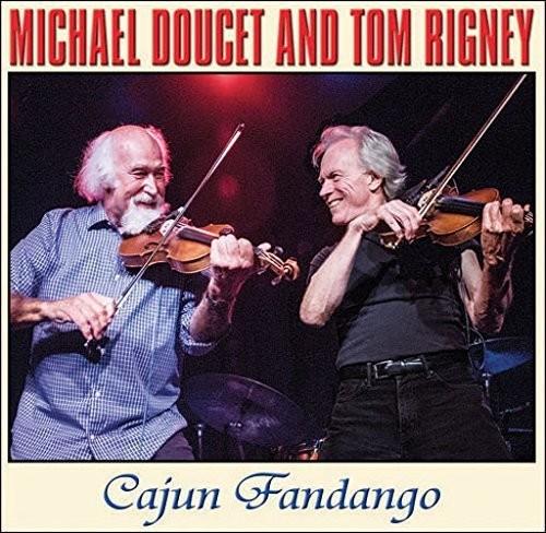 Doucet, Michael   Rigney, Tom Cajun Fandango [CD] by