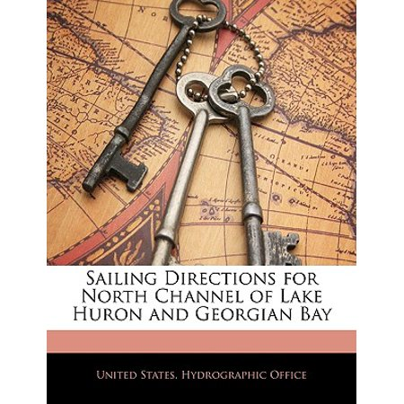 Sailing Directions for North Channel of Lake Huron and Georgian Bay ()