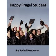 Happy Frugal Student - eBook