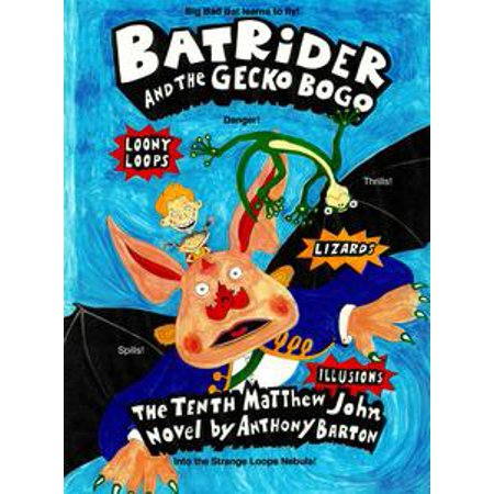 - Bat Rider and the Gecko Bogo - eBook