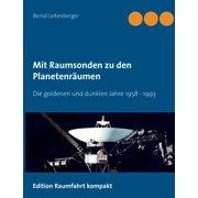Mit Raumsonden zu den Planetenrumen (Paperback)