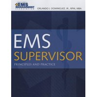 EMS Supervisor: Principles and Practice (Paperback)