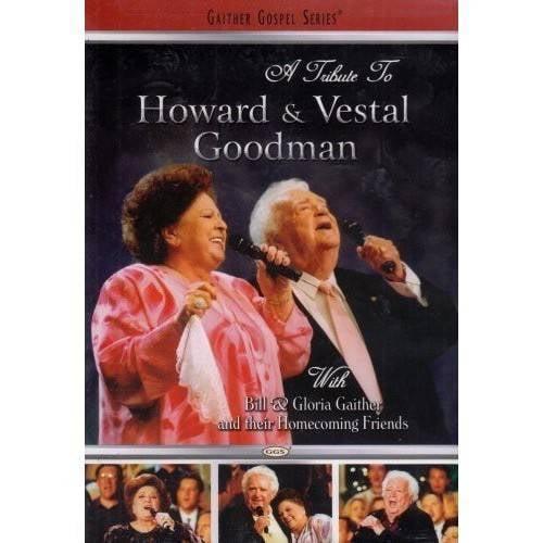 A Tribute To Howard & Vestal Goodman (Amaray Case)
