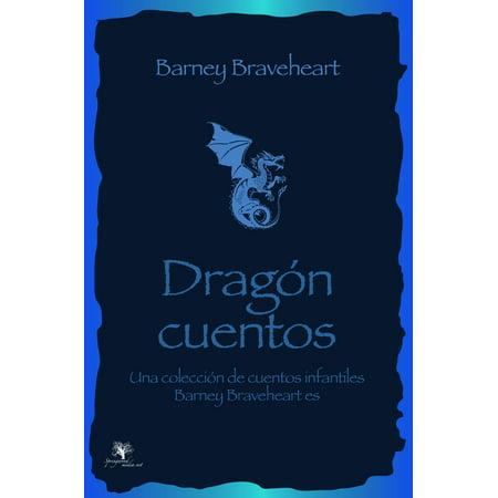 Barney Braveheart, los cuentos de dragones: Una colección de cuentos infantiles - - Decoracion Para Fiestas Infantiles De Halloween