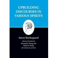Kierkegaard's Writings, XV, Volume 15 : Upbuilding Discourses in Various Spirits
