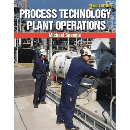 CENGAGE LEARNING 9781133950158 Book,Process Technology Plant Operations