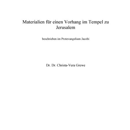 Materialien für einen Vorhang im Tempel zu Jerusalem - eBook (Tempel Zu Tempel Messung)