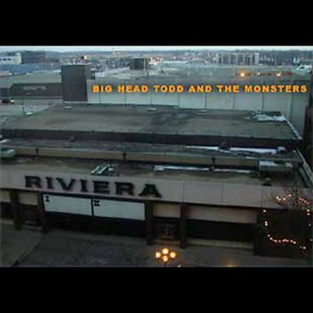 Riviera (Big Head Todd And The Monsters Albums)