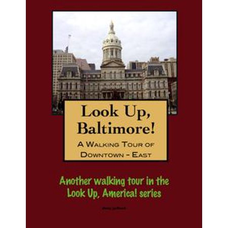 A Walking Tour of Baltimore's Downtown East - eBook