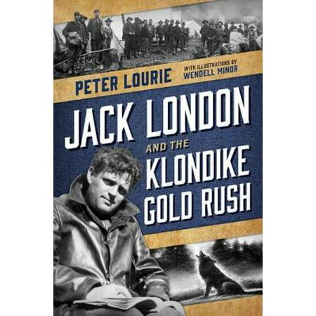 Jack London and the Klondike Gold Rush - eBook