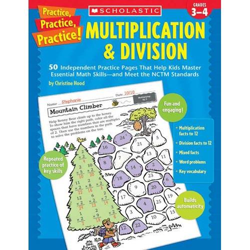 Practice, Practice, Practice! Multiplication & Division: Grades 3-4