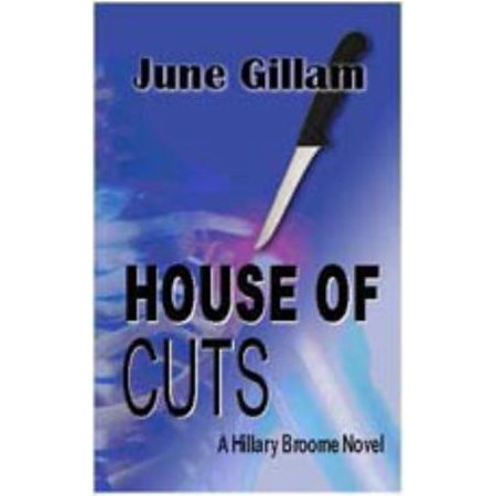 House Of Cuts  A Hillary Broome Novel