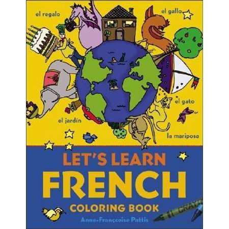 Let's Learn Coloring Books: Let's Learn French Coloring Book (Paperback)