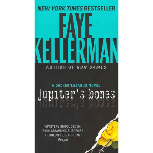 Jupiter's Bones: A Decker/Lazarus Novel
