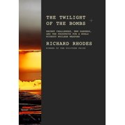 The Twilight of the Bombs - eBook