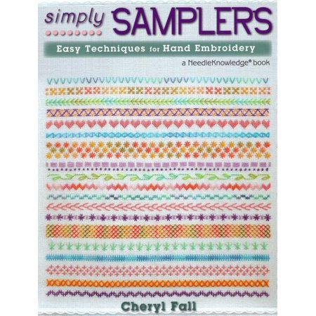Simply Samplers: Easy Techniques for Hand Embroidery (Paperback) Sampler Antique Needlework