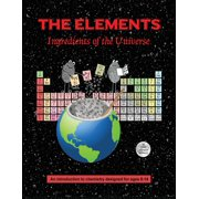The Elements; Ingredients of the Universe (Paperback)