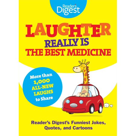 Laughter Really Is The Best Medicine : America's Funniest Jokes, Stories, and