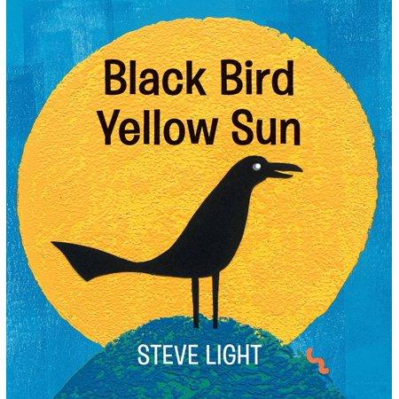 Black Bird Yellow Sun (Board Book)