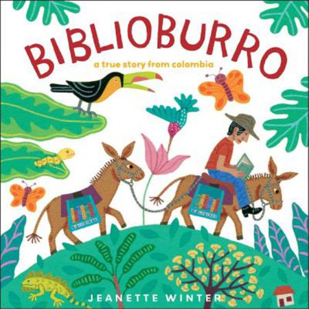 Biblioburro A True Story from Colombia By Jeanette Winter - image 1 de 1