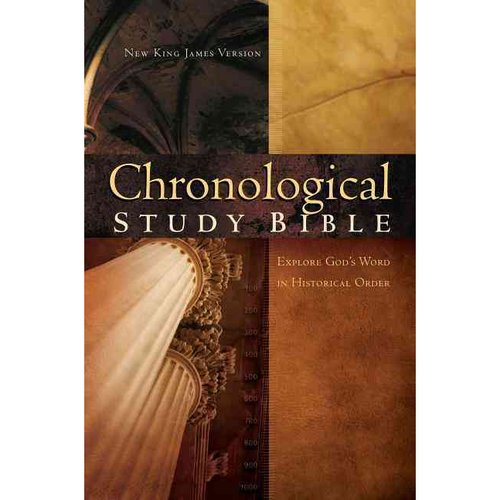 Chronological Study Bible: New King James Version, Chronological Study Bible