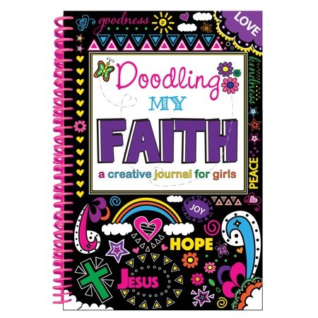 Doodling My Faith : A Creative Journal for Girls - Journals For Girls