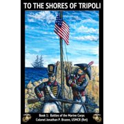 To the Shores of Tripoli - eBook